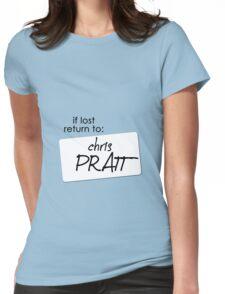 if lost return to: chris pratt Womens Fitted T-Shirt