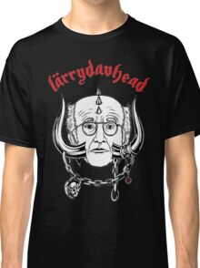 LarryDavHead - Curb Your Enthusiasm x Larry David x Motorhead Classic T-Shirt