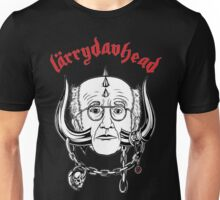 LarryDavHead - Curb Your Enthusiasm x Larry David x Motorhead Unisex T-Shirt