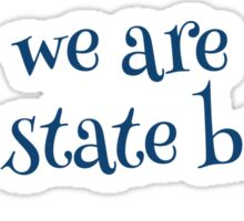 we are penn state beaver Sticker