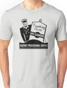 Touching Cloth Dry Cleaning Unisex T-Shirt