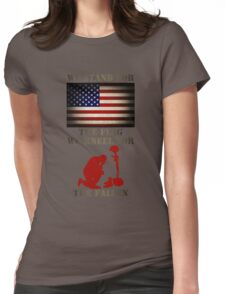 We stand for the flag We kneel for the fallen Womens Fitted T-Shirt