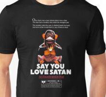 Say You Love Satan 80s Horror Podcast - Monkey Shines Unisex T-Shirt