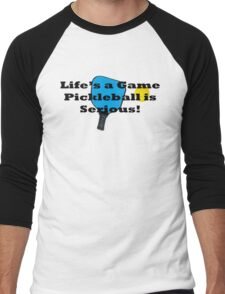 Pickleball Life's A Game PB Is Serious Men's Baseball ¾ T-Shirt