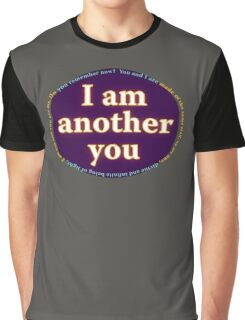 I am another you Graphic T-Shirt