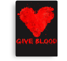 Give Blood Canvas Print