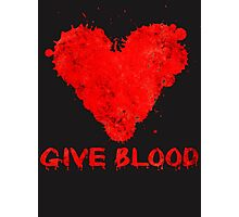 Give Blood Photographic Print