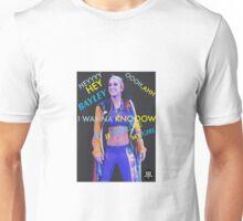 Bayley - Hey Bayley I Wanna Know If You'll Be My Girl WRESTLING  Unisex T-Shirt