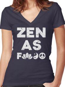 Zen As Fck Funny T-Shirt Women's Fitted V-Neck T-Shirt
