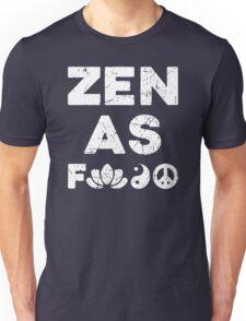Zen As Fck Funny T-Shirt Unisex T-Shirt