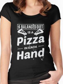 A Balanced Diet is a Pizza in Each Hand Women's Fitted Scoop T-Shirt