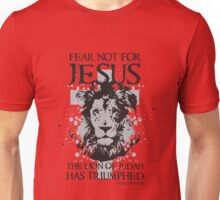 Fear not for Jesus the Lion of Judah has Triumphed Christian Unisex T-Shirt
