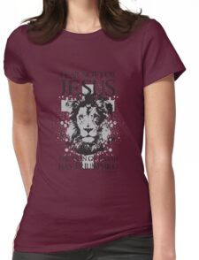 Fear not for Jesus the Lion of Judah has Triumphed Christian Womens Fitted T-Shirt