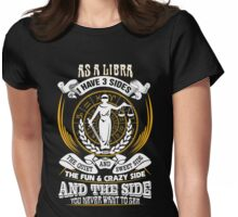 As a Libra I have 3 Sides Womens Fitted T-Shirt