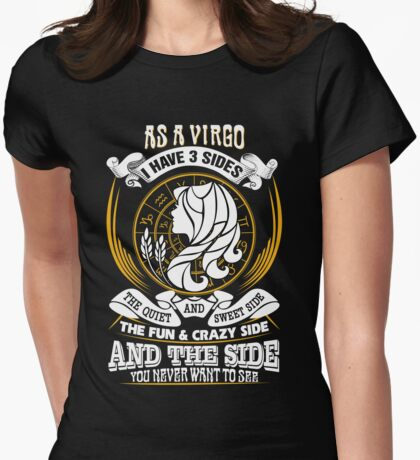 As a Virgo I have 3 Sides Womens Fitted T-Shirt