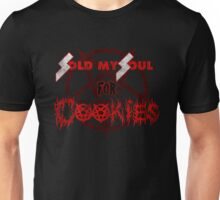 Sold My Soul For Cookies Unisex T-Shirt