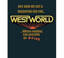 Westworld Vacantion T-Shirt Photographic Print