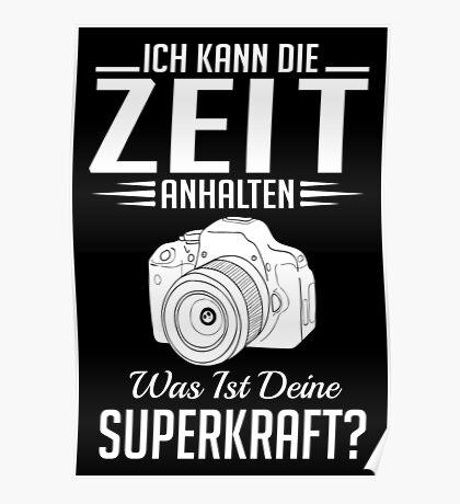Fotografie: Ich kann die Zeit anhalten - Superkraft Poster