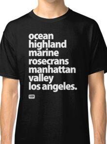 Manhattan Beach Los Angeles California street names  Classic T-Shirt