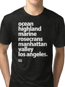 Manhattan Beach Los Angeles California street names  Tri-blend T-Shirt