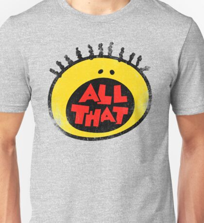 All That (vintage) Unisex T-Shirt