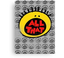 All That (vintage) Canvas Print