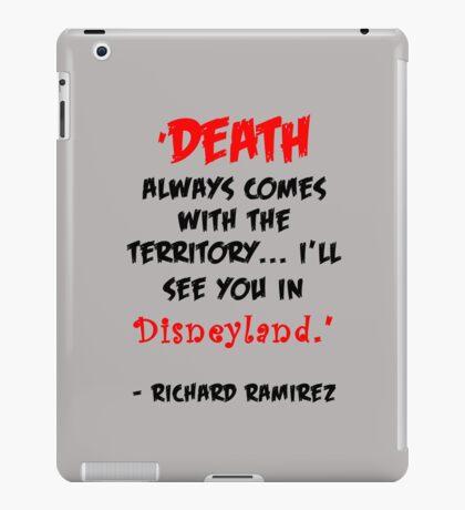 Richard Ramirez - Night Stalker, quote iPad Case/Skin