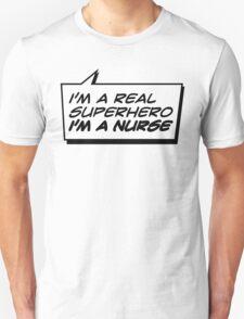 NURSE A REAL SUPERHERO T-Shirt