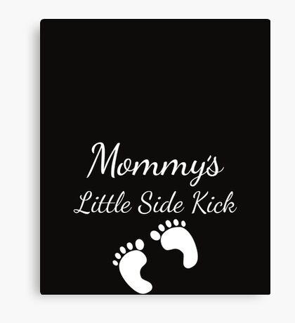 Mommy's Little Sidekick Cute Pregnancy Canvas Print