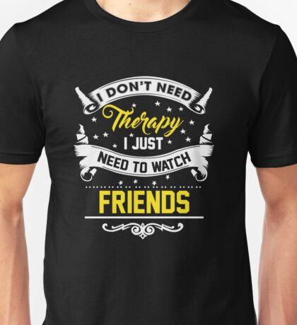 Watch Friends Unisex T-Shirt