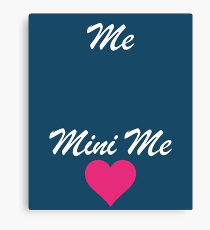Me Mini Me Cute Canvas Print