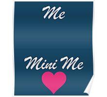 Me Mini Me Cute Poster