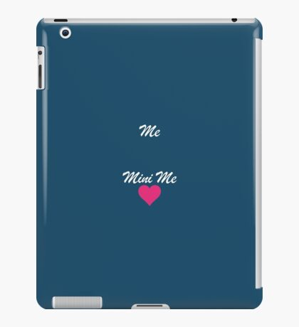 Me Mini Me Cute iPad Case/Skin