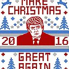 Trump Ugly Christmas Sweater 2016 Make Christmas Great Again by TeeCreations