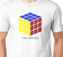 i can solve this 'Rubiks Cube' Unisex T-Shirt
