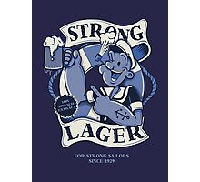 STRONG LAGER Photographic Print