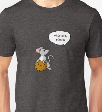 Give a Mouse A Cookie- Unisex T-Shirt
