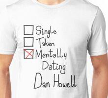 Mentally Dating Dan Howell Unisex T-Shirt