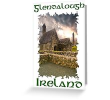Glendalough Chapel and Round Tower Ireland Greeting Card