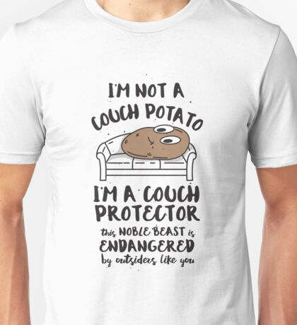 I'm Not A Couch Potato - I'm A  Protector Funny Saying Unisex T-Shirt