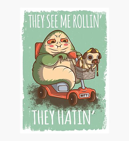 They see me Rollin' Photographic Print
