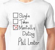 Mentally Dating Phil Lester Unisex T-Shirt