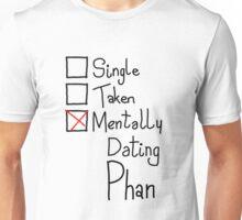 Mentally Dating Phan Unisex T-Shirt