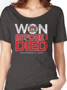 Chicago Cubs Won Before I Died World Series Shirt Women's Relaxed Fit T-Shirt