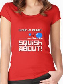 When in Doubt... Squish About! Women's Fitted Scoop T-Shirt