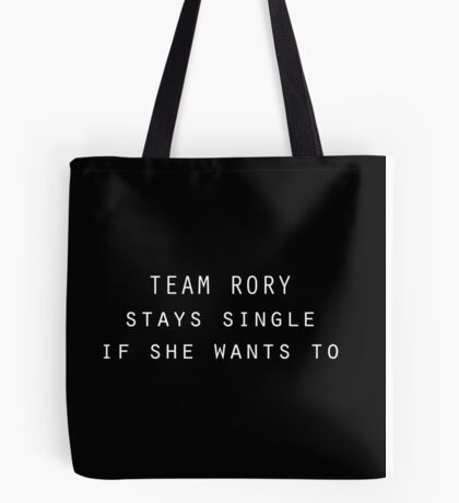 Team Rory Staying Single Tote Bag