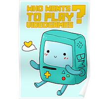 BMO Adventure Time - Who wants to play videogames? Poster
