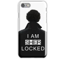 I am SHERlocked iPhone Case/Skin
