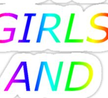 Girls love girls and boys - Panic!At The Disco Sticker