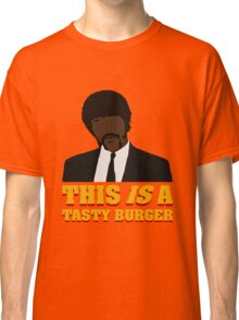This is a tasty burger. Classic T-Shirt